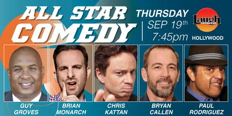 Chris Kattan, Bryan Callen, Paul Rodriguez, and more - All-Star Comedy tickets