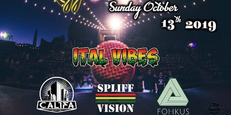 Reggae Soundclash with Ital Vibes, CAL1FA, Spliff Vision, Fohkus tickets