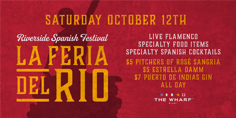 LA FERIA DEL RIO: Riverside Spanish Festival tickets
