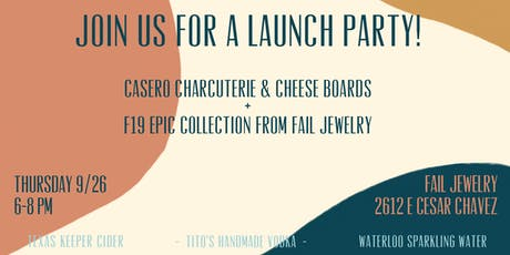 LAUNCH PARTY: CASERO + F19 EPIC FAIL COLLECTION tickets