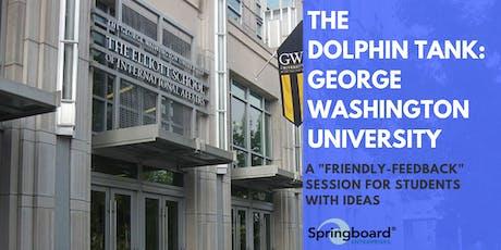 The Dolphin Tank: George Washington University tickets