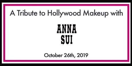 A Tribute to Hollywood Makeup with Anna Sui tickets