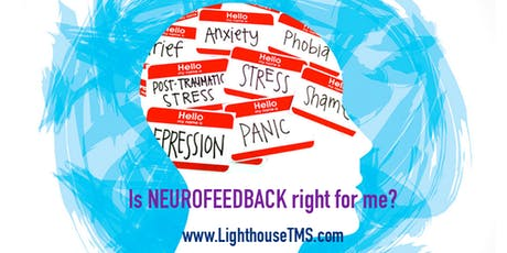 Spotlight on Mental Health: Is NEUROFEEDBACK right for me? tickets