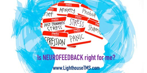 Spotlight on Mental Health: Is NEUROFEEDBACK right for me?