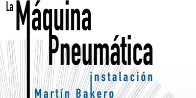 La Máquina Pneumática