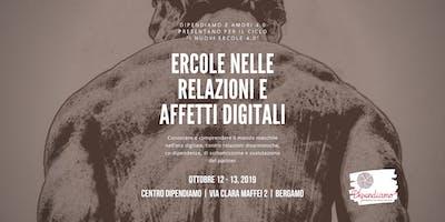 Ercole nelle Relazioni e Affetti Digitali