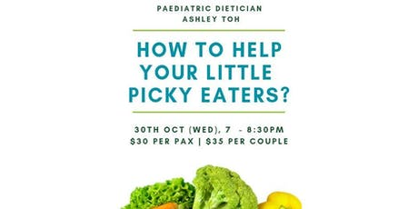 How to help your little picky and fussy eaters? tickets