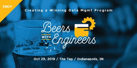 Beers with Engineers: Creating a Winning Data Management Program - Indianapolis tickets