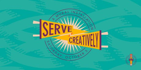 Serve Creatively: A Mural Installation tickets