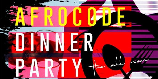 AfroCode Dinner Party DMV | 90s; HipHop; RnB; AfroBeats (SATURDAYS)