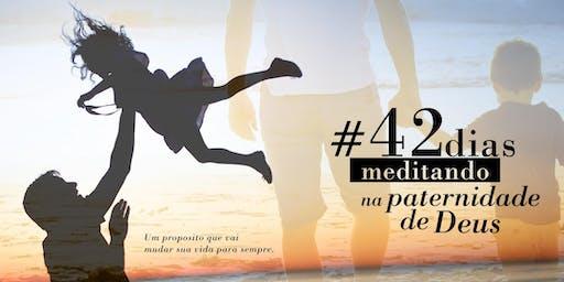 Propósito 42 dias Meditando na Paternidade de DEUS