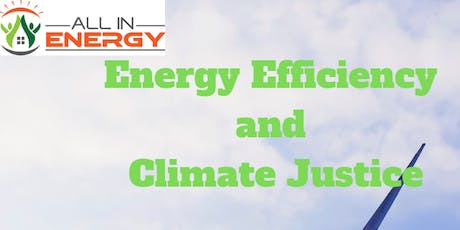 Energy Efficiency and Climate Justice tickets