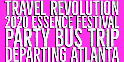 2020 Essence Festival Party Bus Trip Departing Atlanta, GA