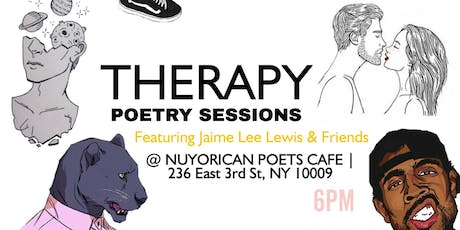 THERAPY Poetry Sessions Featuring Jaime Lee Lewis & Friends tickets