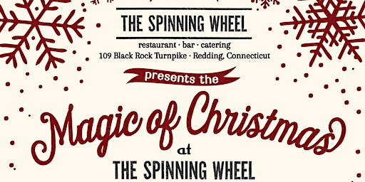 """The """"Magic of Christmas"""" Show at The Spinning Wheel - Sun Dec 22nd 2019 - Matinee"""