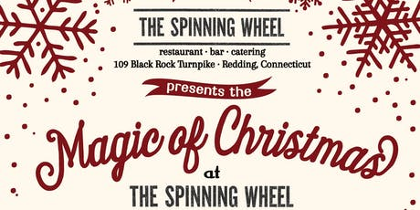 """The """"Magic of Christmas"""" Show at The Spinning Wheel - Tues Dec 24th 2019 - Matinee tickets"""