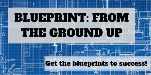 Blueprint: From The Ground Up