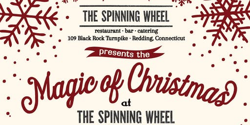 "The ""Magic of Christmas"" Show at The Spinning Wheel - Tues Dec 24th 2019 - Evening"
