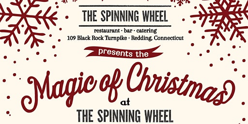 """The """"Magic of Christmas"""" Show at The Spinning Wheel - Tues Dec 24th 2019 - Evening"""