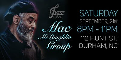 Mac McLaughlin Group Performing Live Jazz at Gpazz 112 Hunt St, Durham NC.