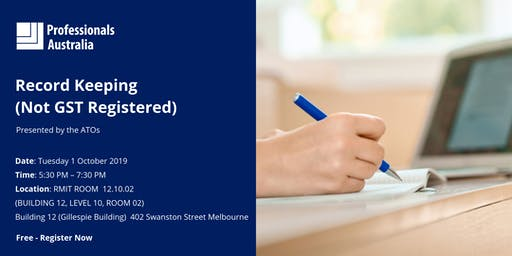 Record Keeping (Not GST Registered) – Presented by the ATO