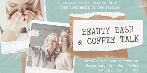 Beauty Bash & Coffee Talk