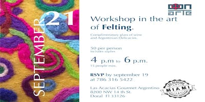 Workshop in the art of felting