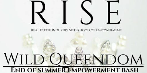 RISE Wild Queendom End of Summer Empowerment Bash