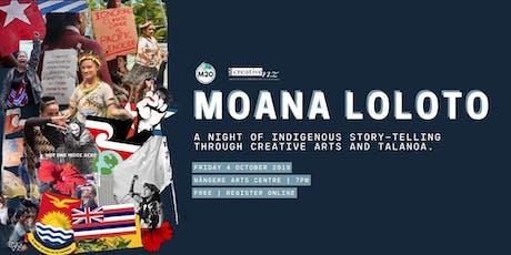 Moana Loloto tickets