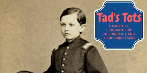 Tad's Tots: Tall Tales