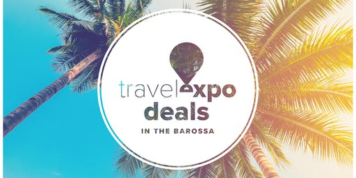 Expo Deals in the Valley - Sunday 13th October - Barossa Valley