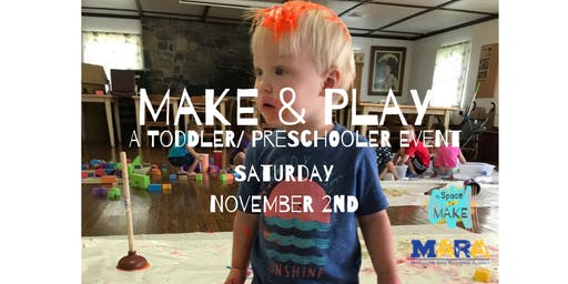 Make & Play Saturday: A Make & Play Pop-up Event