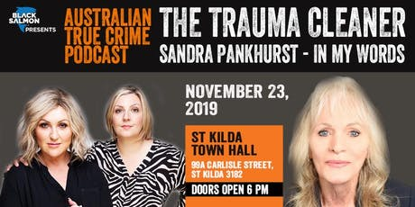 The Trauma Cleaner: Sandra Pankhurst -  In My Words - Early Bird Tickets tickets