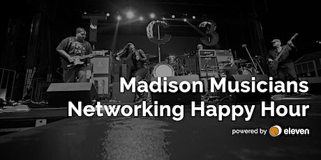 Spring 2020 Madison Musicians Networking Happy Hour tickets