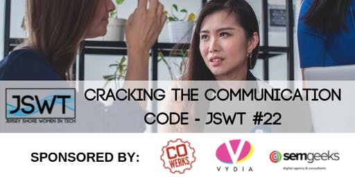 Cracking the Communication Code - JSWT #22