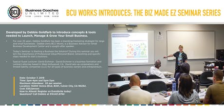 BCU Works Presents the BIZ MADE EZ Seminar Series tickets