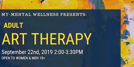 MY-Mental Wellness: Adult Art Therapy tickets
