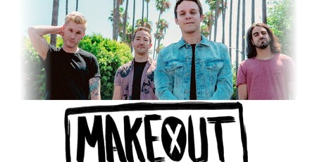 MAKEOUT at Alchemy tickets