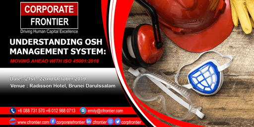 Understanding OSH Management System : Moving Ahead With ISO 45001: 2018