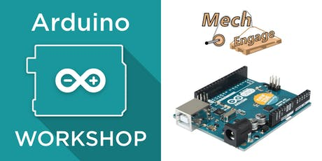 MechEngage Arduino Workshop Series 2019-2020 tickets
