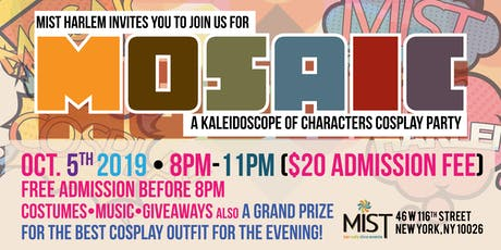 Mosaic Cos Play Party tickets