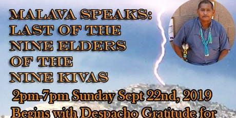 "Hopi Elder Malava Speaks: ""Last Of The Nine Elders Of The Nine Kivas"" tickets"