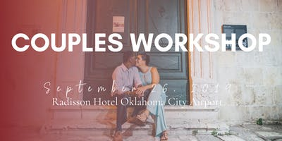 Couples Workshop for Relationship Success (3-Hour Workshop in OKC)