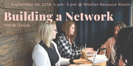 YWiB USask presents: Building  a Network Workshop tickets
