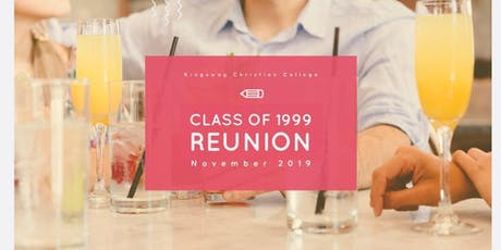 Kingsway Christian College - Class of '99 Reunion tickets
