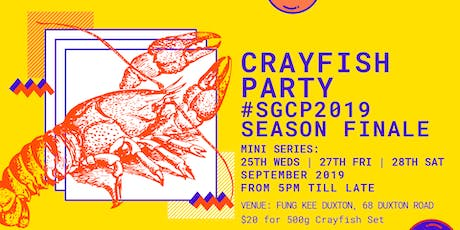 Crayfish Party - Season Finale at Fung Kee Duxton tickets