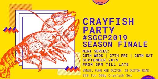Crayfish Party - Season Finale at Fung Kee Duxton