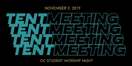 Tent Meeting (OC Student Worship Night)