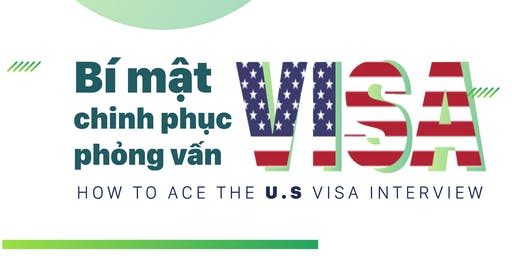 How to Ace the US VISA Interview