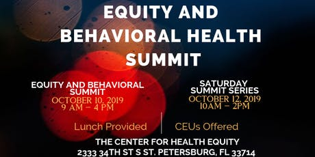 Equity and Behavioral Health Summit 2019 tickets